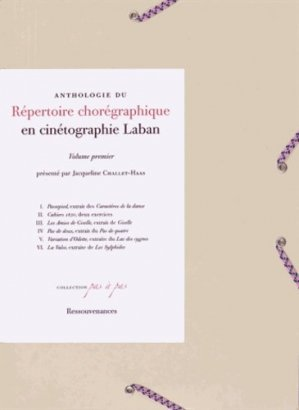 Anthologie du répertoire chorégraphique en cinétographie Laban - Ressouvenances - 9782845051737 -