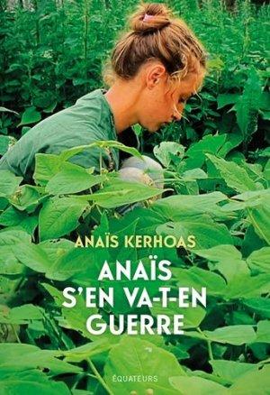 Anaïs s'en va-t'en guerre - equateurs - 9782849907658 -