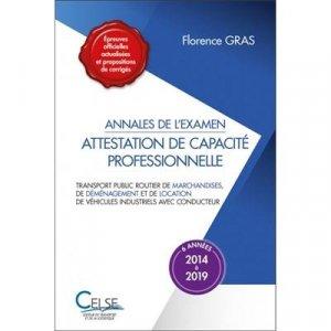 Annales de l'examen Attestation de capacité professionnelle - Marchandises - celse - 9782850094248 -
