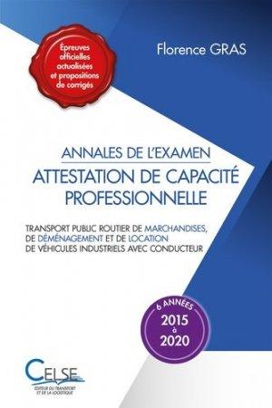 Annales de l'examen Attestation de capacité professionnelle, 6 années (2015 à 2020) - Celse - 9782850094347 -