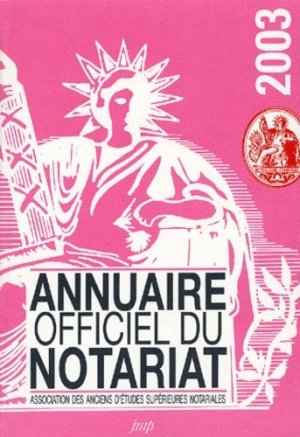 Annuaire officiel du notariat 2003 - Editions Jean-Michel Place - 9782858937202 - https://fr.calameo.com/read/000015856c4be971dc1b8