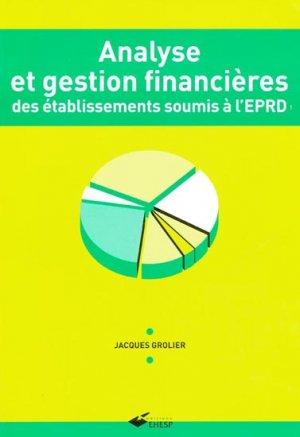 Analyse et gestion financières des établissements soumis à l'EPRD - presses de l'ehesp - 9782859529727 -