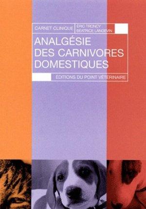 Analgésie des carnivores domestiques - du point veterinaire - 9782863261569 -