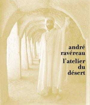 André Ravéreau. L'atelier du désert - parentheses - 9782863641200 -