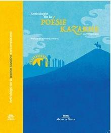 Anthologie de la poésie contemporaine Kazakhe - Michel de Maule - 9782876237049 -