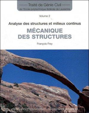 Analyse des structures et milieux continus - presses polytechniques et universitaires romandes - 9782880749354 -