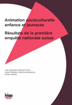 Animation socioculturelle enfance et jeunesse - Editions Seismo - 9782883510975 -