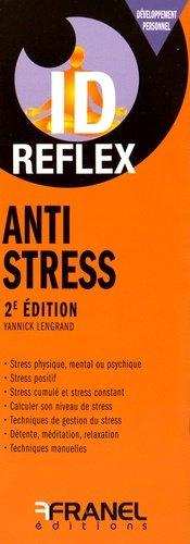 Anti stress - arnaud franel - 9782896035274 -