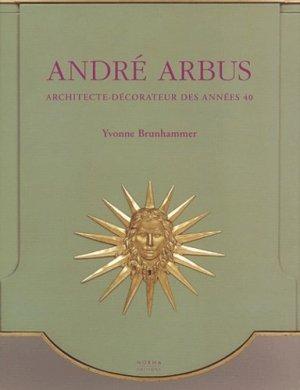 André Arbus. Architecte-décorateur des années 40 - Editions Norma - 9782909283845 -