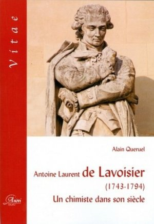 Antoine Laurent de Lavoisier 1743-1794 - joe / anovi - 9782914818391 -