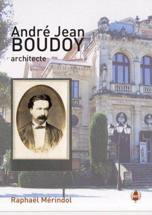 André Jean Boudoy, architecte - cardere - 9782916068305 -