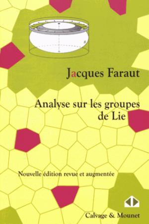 Analyse sur les groupes de Lie - calvage et mounet - 9782916352633 -