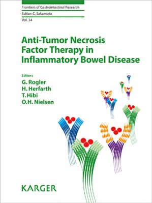 Anti-Tumor Necrosis Factor Therapy in Inflammatory Bowel Disease - karger - 9783318054736