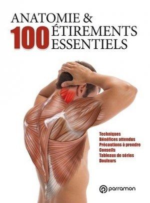 Anatomie & 100 étirements essentiels - parramon - 9791026100591 -