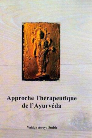 Approche thérapeutique de l'Ayurveda - Editions Turiya - 9781505451672 -