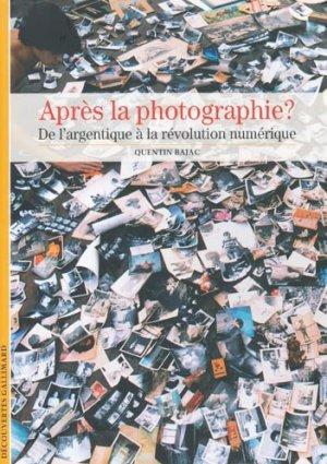 Aprés la photographie ? - gallimard editions - 9782070358168 -