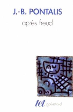 Après Freud - gallimard editions - 9782070728435 -