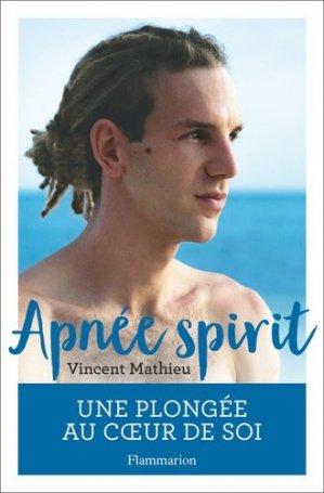 Apnée spirit - Flammarion - 9782081427624 -