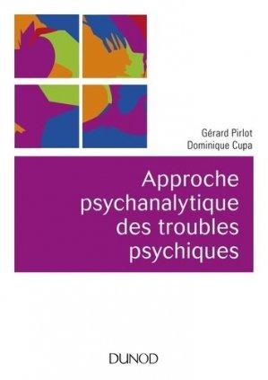 Approche psychanalytique des troubles psychiques - dunod - 9782100785421