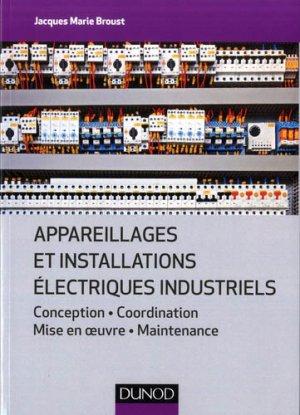 Appareillages et installations électriques industriels - dunod - 9782100797271 -