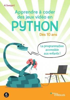 Apprendre à coder des jeux vidéo en Python - Eyrolles - 9782212677577 -