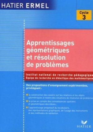 Apprentissages géométriques et résolution de problèmes au cycle 3 - Hatier - 9782218923104 -
