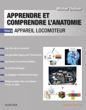 Apprendre et comprendre l'anatomie - elsevier / masson - 9782294760433 -
