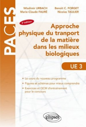Approche physique du transport de la matière dans les milieux biologiques UE3 - ellipses - 9782340013445 -