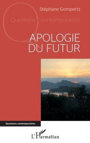 Apologie du futur - l'harmattan - 9782343219202 -