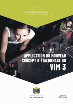 Application du nouveau concept d'étalonnage du VIM 3 - lexitis - 9782362331213 -