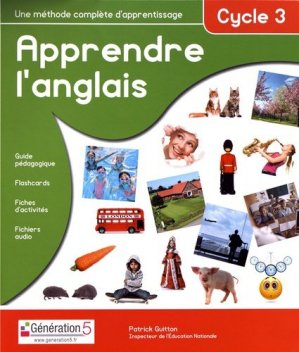 Apprendre l'anglais Cycle 3 - generation 5 - 9782362462597