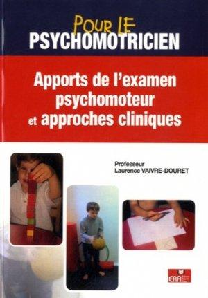 Apport de l'examen psychomoteur et approches cliniques-era grego-9782371810426