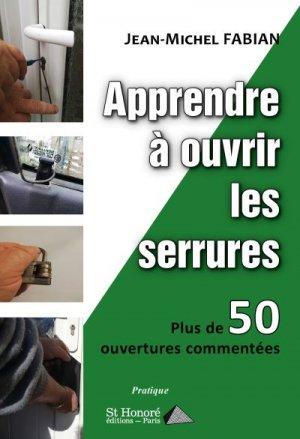 Apprendre à ouvrir les serrures - Saint Honoré Editions - 9782407016129 -