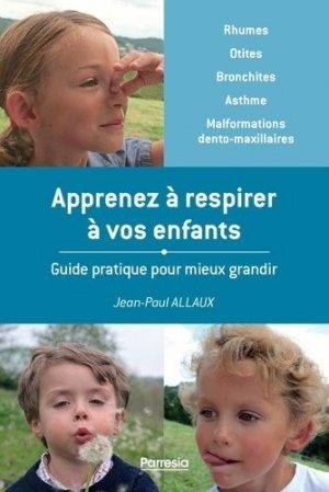 Apprenez à respirer à vos enfants - edp sante - parresia - 9782490481156 -