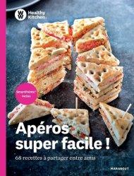 Apéros super faciles ! 68 recettes à partager entre amis - Marabout - 9782501149099 -