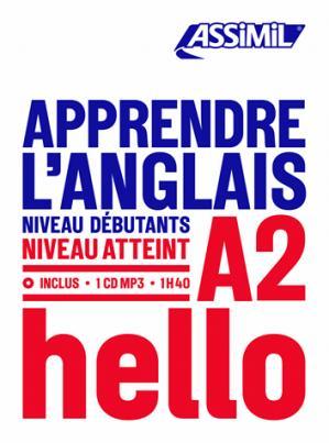 Apprendre l'Anglais - Hello - Débutants et Faux-débutants - assimil - 9782700570755 -
