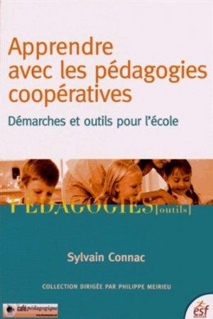 Apprendre avec les pédagogies coopératives - ESF Editeur - 9782710127185 -