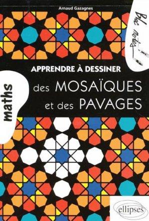 Apprendre à dessiner des mosaïques et des pavages - ellipses - 9782729873271 -
