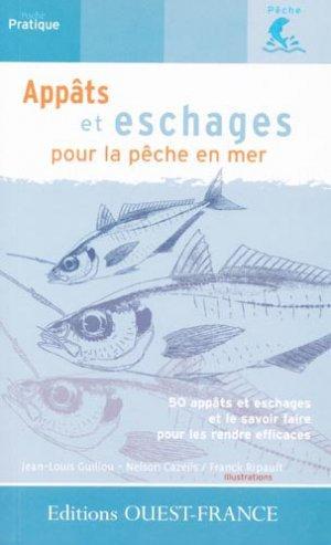 Appâts et eschages pour la pêche en mer - ouest-france - 9782737327834 -