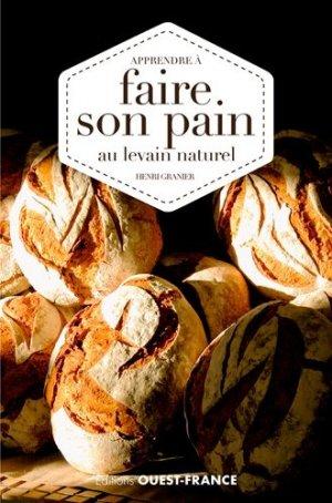 Apprendre à faire son pain au levain naturel - Ouest-France - 9782737370168 -