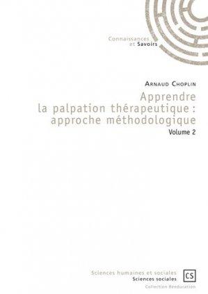 Apprendre la palpation thérapeutique : Approche méthodologique - connaissances et savoirs - 9782753904453 -