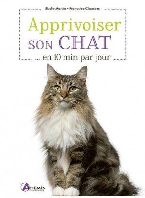 Apprivoiser son chat en 10 min par jour - artemis - 9782816017502 -