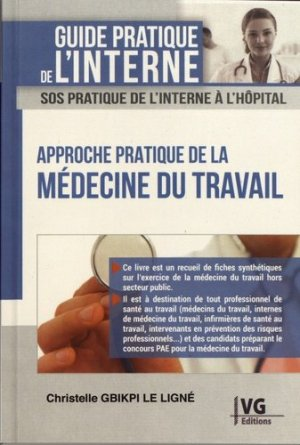 Approche pratique de la médecine du travail - vernazobres grego - 9782818316931 -