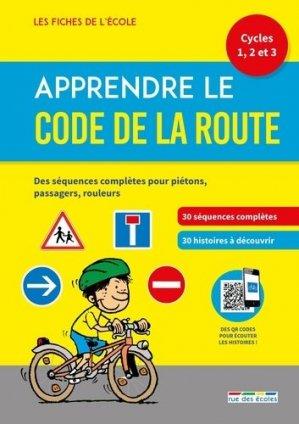 Apprendre le Code de la route - Rue des Ecoles - 9782820810564 -