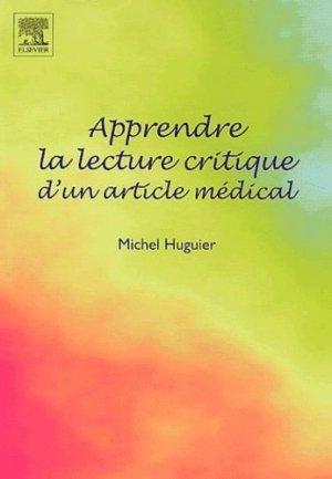 Apprendre la lecture critique d'un article médical - elsevier / masson - 9782842994938 -