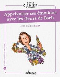 Apprivoiser ses émotions avec les fleurs de Bach - jouvence - 9782889532483
