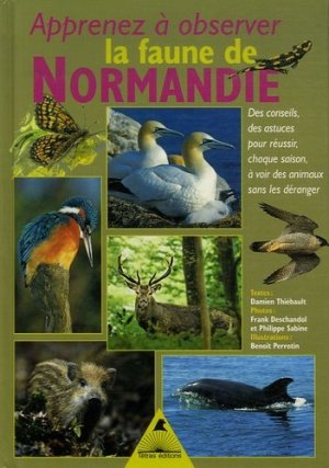 Apprenez à observer la faune de Normandie - Tétras - 9782915031447 -