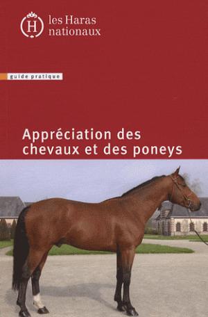 Appréciation des chevaux et des poneys - Haras Nationaux (Les) - 9782915250015 -