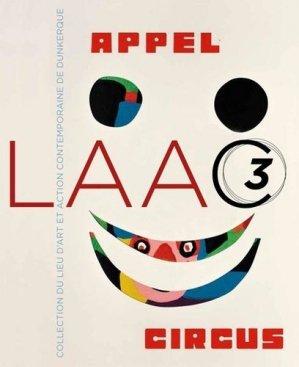 Appel Circus - Atelier galerie éditions - 9782916601526 -