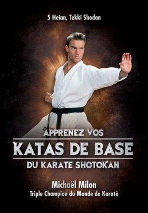Apprenez vos katas de base du karaté shotokan. 5 Heian, Tekki Shodan - VP-Masberg - 9783943593754 -